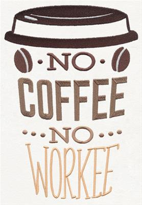 Coffee Break - No Coffee No Workee_image